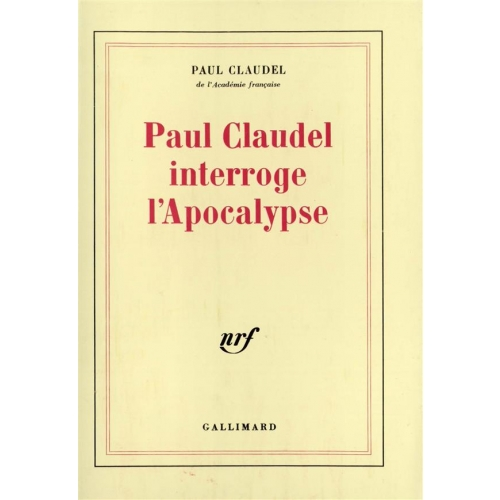Paul Claudel interroge l'apocalypse