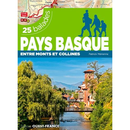 Pays basque : entre monts et collines - 25 balades
