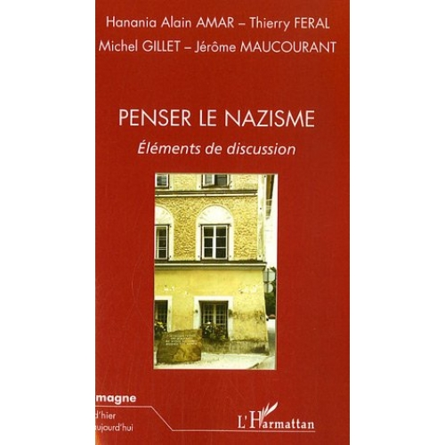 Penser le nazisme - Eléments de discussion