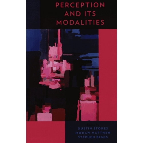 Perception and its Modalities