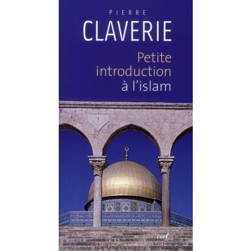 Petite introduction à l'islam