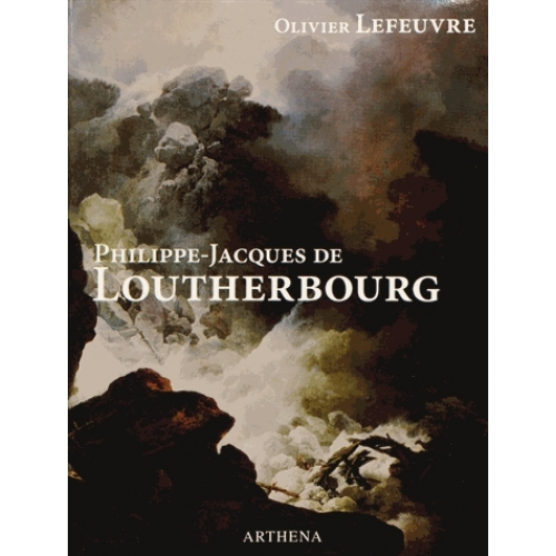 Philippe-Jacques de Loutherbourg (1740-1812)