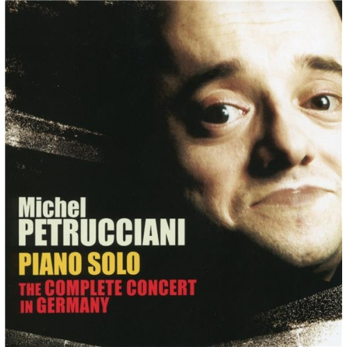 PIANO SOLO : THE COMPLETE CONCERT IN GERMANY