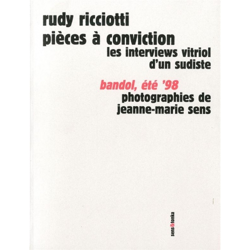 Pièces à conviction - Les interviews vitriol d'un sudiste, 1993-1997