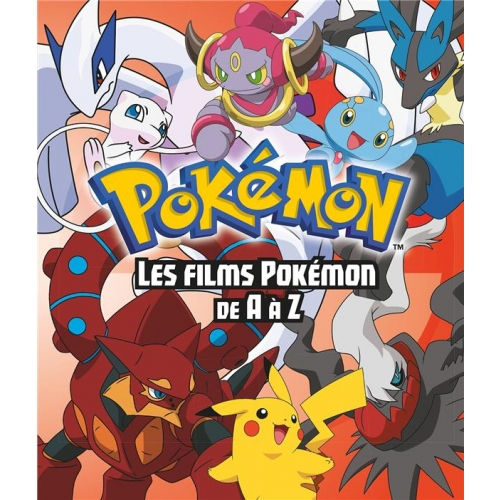 Pokemon Les Films De A A Z