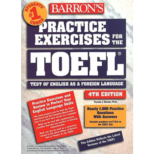 Practice exercises for the TOEFL. Test of English as a foreign language, 4th edition