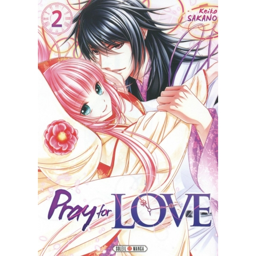 Pray for Love Tome 2