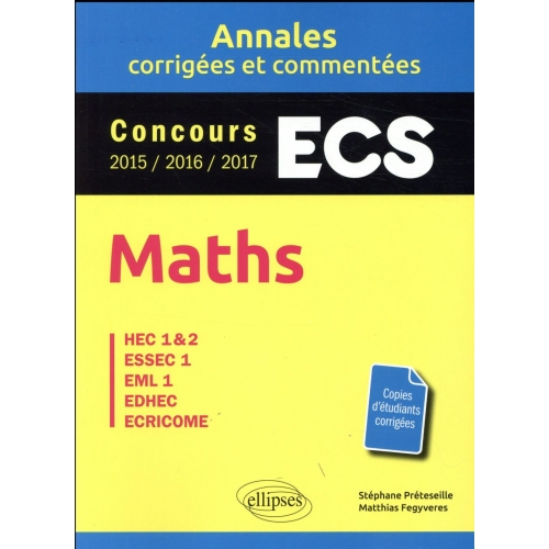 Maths - ECS - HEC 1 & 2, ESSEC 1, EML 1, EDHEC, ECRICOME