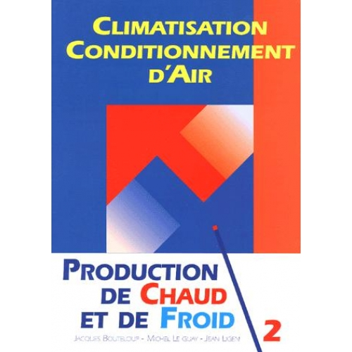 Production de chaud et de froid