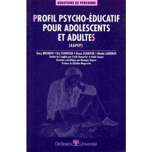 Profil Psycho Educatif Pour Adolescents Et Adultes Aapep