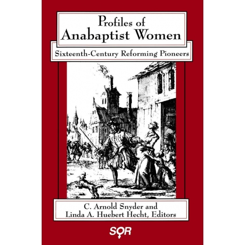Profiles of Anabaptist Women