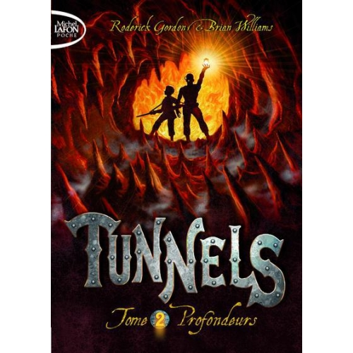 Tunnels Tome 2 - Profondeurs
