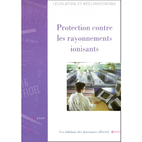Protection contre les rayonnements ionisants