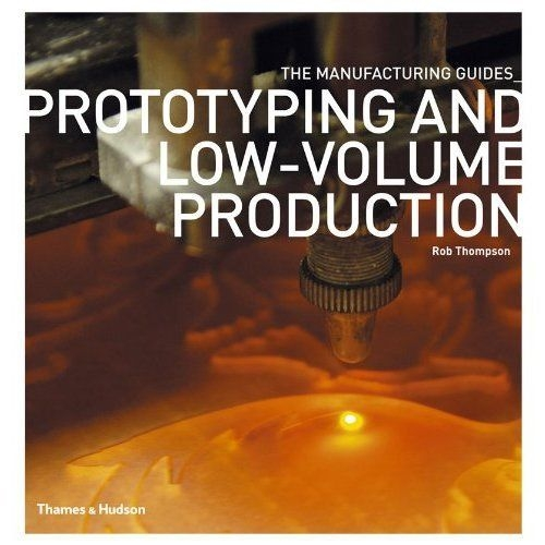Prototyping and low-volume production /anglais