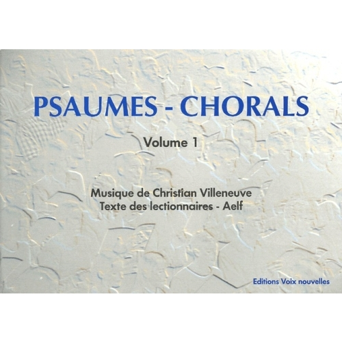 Psaumes - Chorals - Volume 1