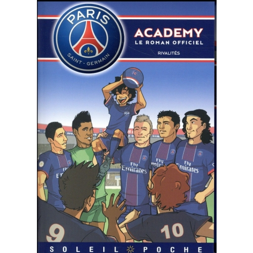 PSG Academy Tome 2 - Rivalités