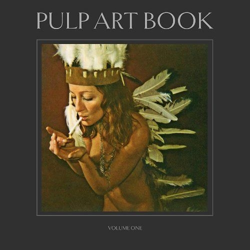 Pulp Art Book - Volume one