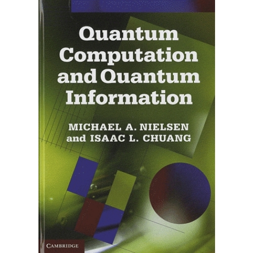 Quantum Computation and Quantum Information - 10th Anniversary Edition