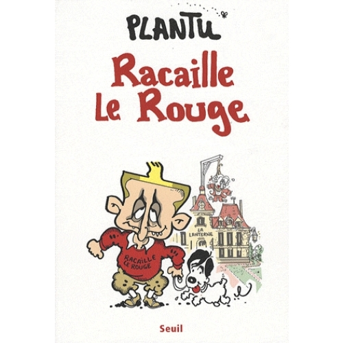 Racaille Le Rouge
