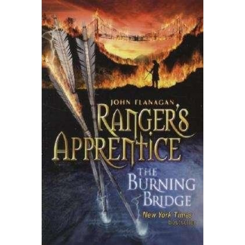 Ranger's Apprentice : The Burning Bridge