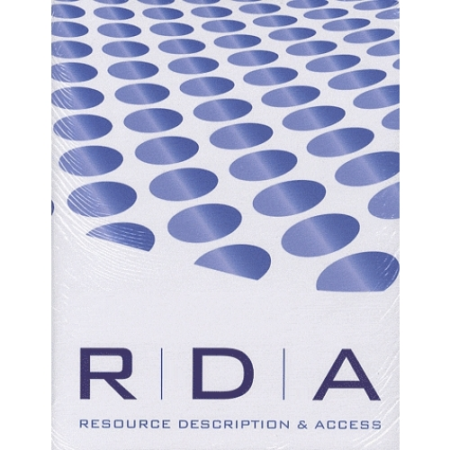 RDA : Resource, Description and Access Instructions