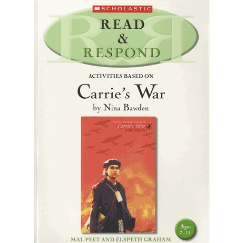 Read & Respond - Activities Based on Carrie's War - Ages 7-11