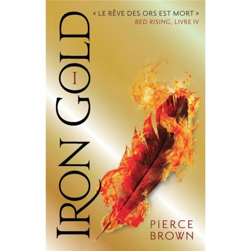 Red Rising Tome 4 - Iron Gold
