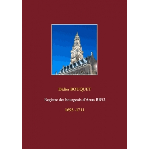 Registre des bourgeois d'Arras BB52 - 1693 -1711