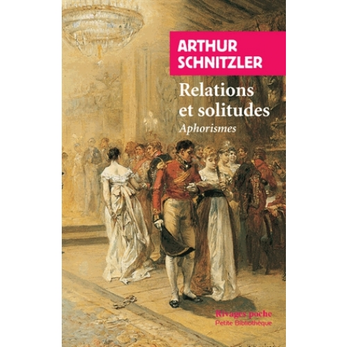 Relations et solitudes - Aphorismes