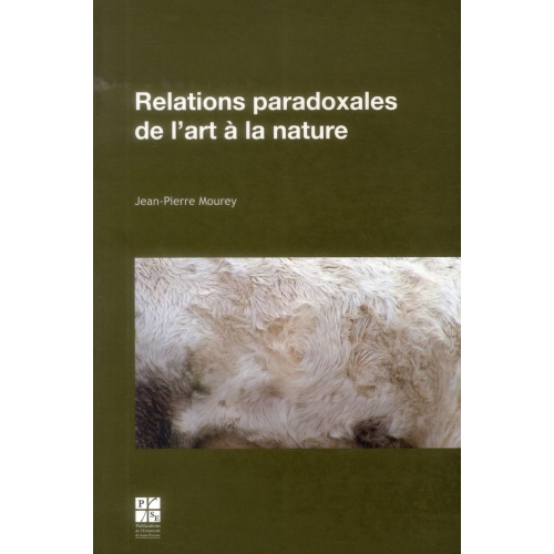 Relations paradoxales de l'art à la nature