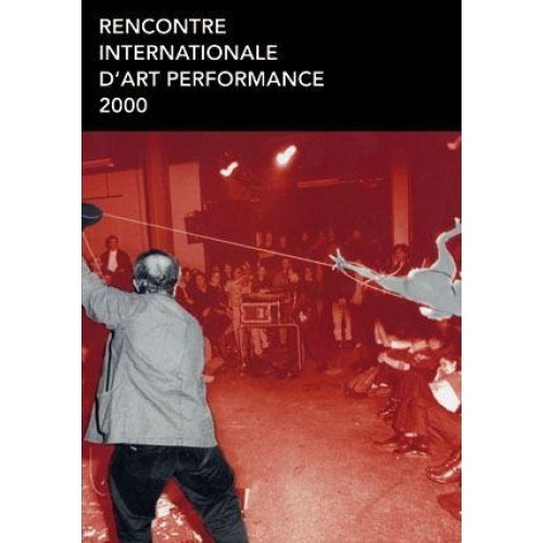 Rencontre internationale d'art performance 2000