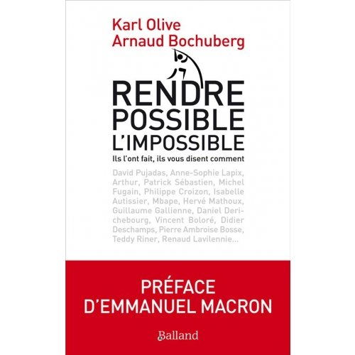 Rendre possible l'impossible !