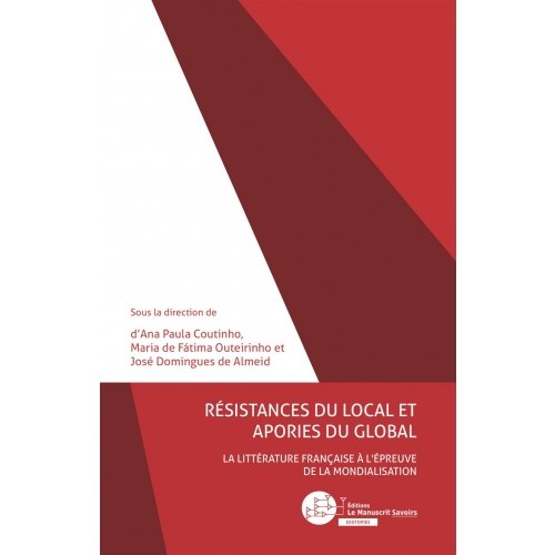 Résistances du local et apories du global