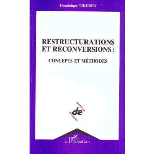 RESTRUCTURATIONS ET RECONVERSIONS . CONCEPTS ...