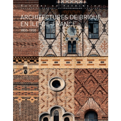 Architectures de brique en Ile-de-France (1850-1950)