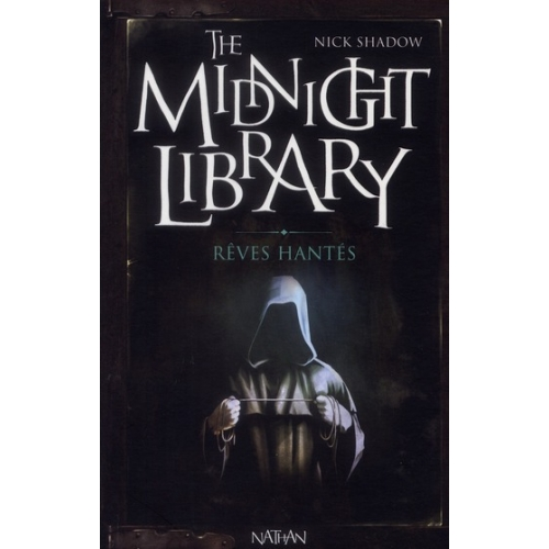 The Midnight Library Tome 11 - Rêves hantés