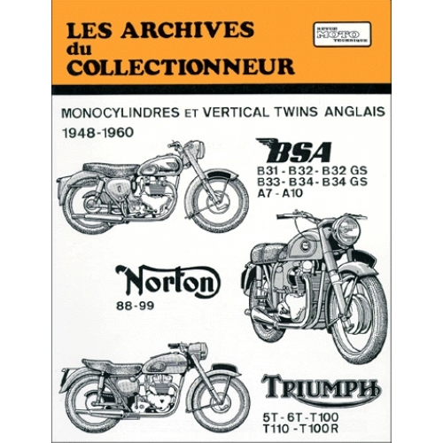 REVUE MOTO TECHNIQUE NUMERO 105 : MONOCYLINDRES ET VERTICAL TWINS ANGLAIS 1948-1960