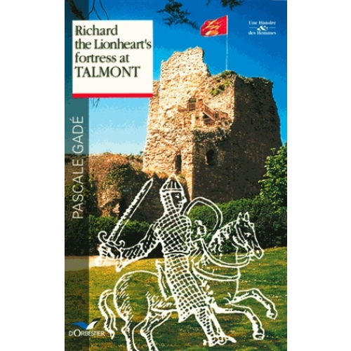 Richard the Lionheart's Fortress at Talmont