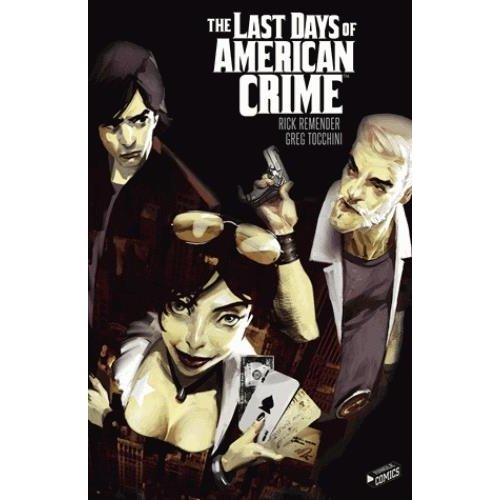 The Last Days of American Crime - L'intégrale