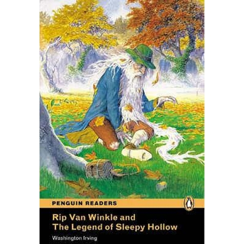 Rip Van Winkle and The Legend of Sleepy Hollow. - Book and Audio CD Level 1