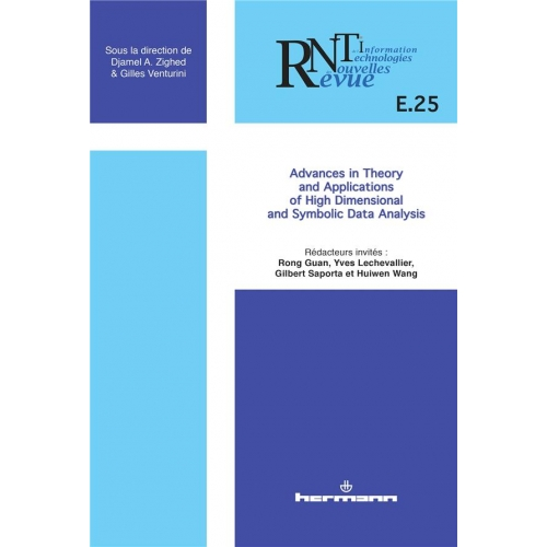 Revue des Nouvelles Technologies de l'Information E25 - Advances in Theory and Applications of High Dimensional and Symbolic Data Analysis