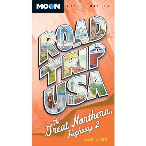 Road Trip USA: The Great Northern, Highway 2