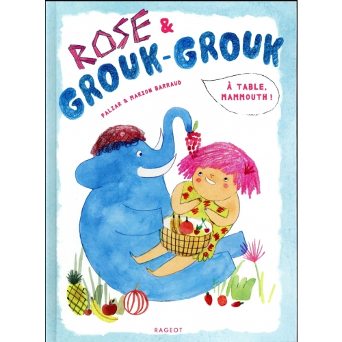 Rose & Grouk-Grouk - A table, mammouth !