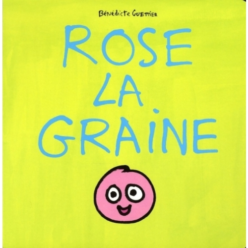 Rose la graine