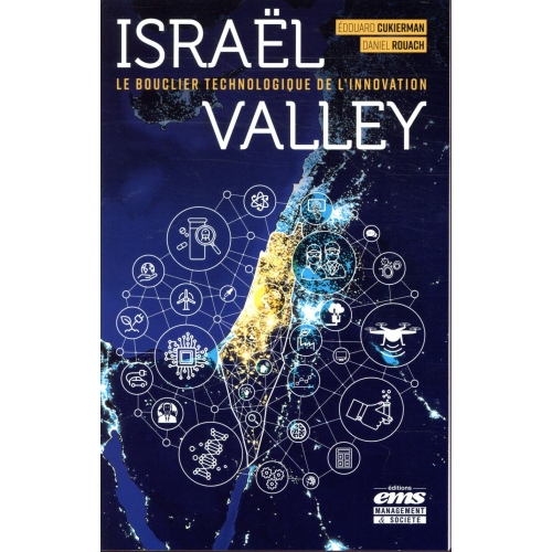 Israël Valley - Le bouclier technologique de l'innovation