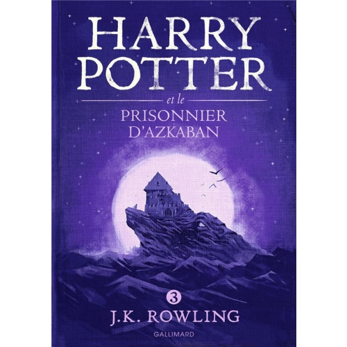 Harry Potter Tome 3 - Harry Potter et le prisonnier d'Azkaban