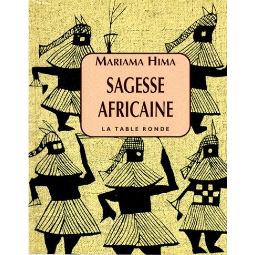 Sagesse africaine - Proverbes
