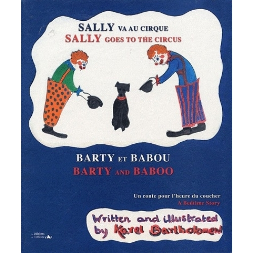 Sally va au cirque ; Barty et Babou