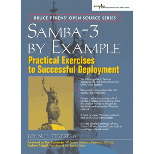 Samba-3 by example : practical exercices to successful deployment