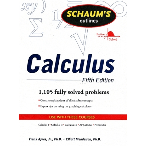 Schaum's outlines Calculus.
